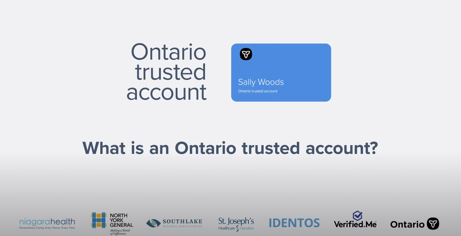 Ontario trusted account, a digital identity service
